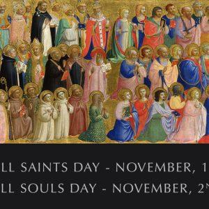 Mass for All Saints & All Souls